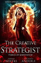The Creative Strategist (Unstoppable Liv Beaufont Book 11)