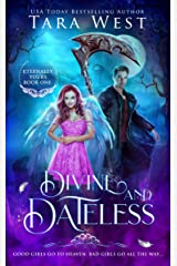 Divine and Dateless (Eternally Yours Book 1) Kindle Edition