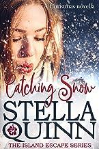 Catching Snow: A Romantic Suspense Christmas Novella (Island Escape Series)