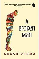 A Broken Man Kindle Edition