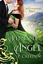 Allemande with Angel (The Matchmaker's Ball Book 2)