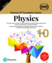 Pearson IIT Foundation Series - Physics - Class 10 (Old Edition)