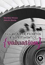 Best Avaliação de Projetos e Investimentos. Valuation Review