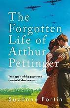 The Forgotten Life of Arthur Pettinger: absolutely heartbreaking World War 2 historical fiction