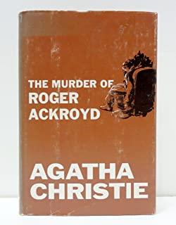 The Murder of Roger Ackroyd, A Hercule Poirot Mystery