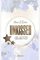 UNKISSED: Bis ich den Sternen folge (White Cove - Reihe 2) Kindle Ausgabe