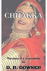 CHHAKKA: The story of a transvestite Kindle Edition