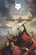 Einsamer Wolf 16 - Vashnas Vermächtnis (German Edition)