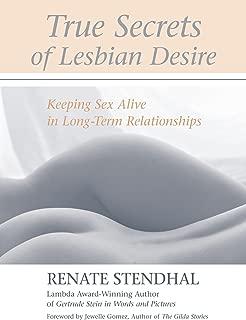 True Secrets of Lesbian Desire: Keeping Sex Alive in Long-Term Relationships