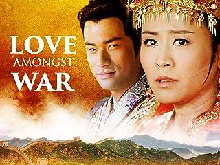 Love Amongst War