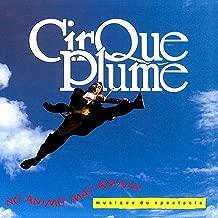 No Animo Mas Anima (Musique du spectacle du Cirque Plume)