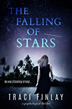 The Falling of Stars: A Psychological Thriller