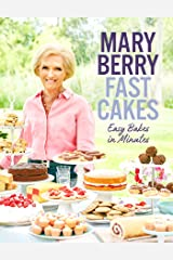 Fast Cakes: Easy bakes in minutes Kindle Edition