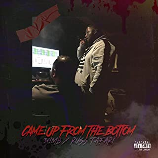 Came Up from the Bottom (feat. Russ Tafari) [Explicit]