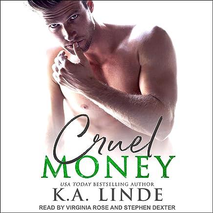 Cruel Money: Cruel Series, Book 1