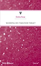 Wedding His Takeover Target (Dynasties: The Jarrods Book 5)