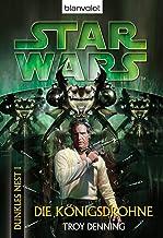 Star Wars^ Dunkles Nest 1: Die Königsdrohne (Star Wars Dunkles Nest) (German Edition)