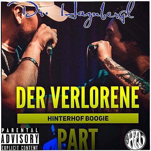 Der Verlorene Hinterhof Boogie Part By Dr Haznbergl On