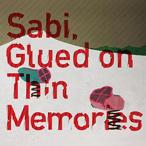 Glued on Thin Memories