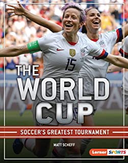 The World Cup: Soccer's Greatest Tournament (The Big Game (Lerner ™ Sports)) (English Edition)