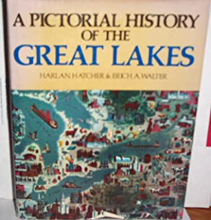 A Pictorial History of the Great Lakes