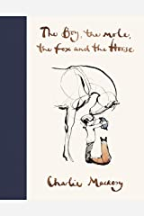 The Boy, The Mole, The Fox and The Horse (English Edition) Format Kindle