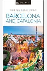 DK Eyewitness Barcelona and Catalonia (Travel Guide) Kindle Edition