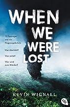 When we were lost (German Edition)