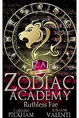 Zodiac Academy 2: Ruthless Fae: An Academy Bully Romance Kindle Edition