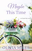 Maybe This Time (Oyster Bay Book 3)