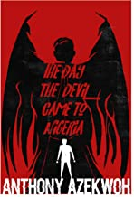 The Day the Devil Came To Nigeria (English Edition)