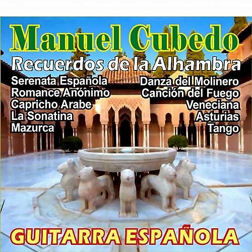 Recuerdos de la Alhambra de Manuel Cubedo en Amazon Music - Amazon.es