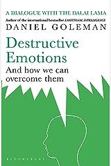 Destructive Emotions Kindle Edition