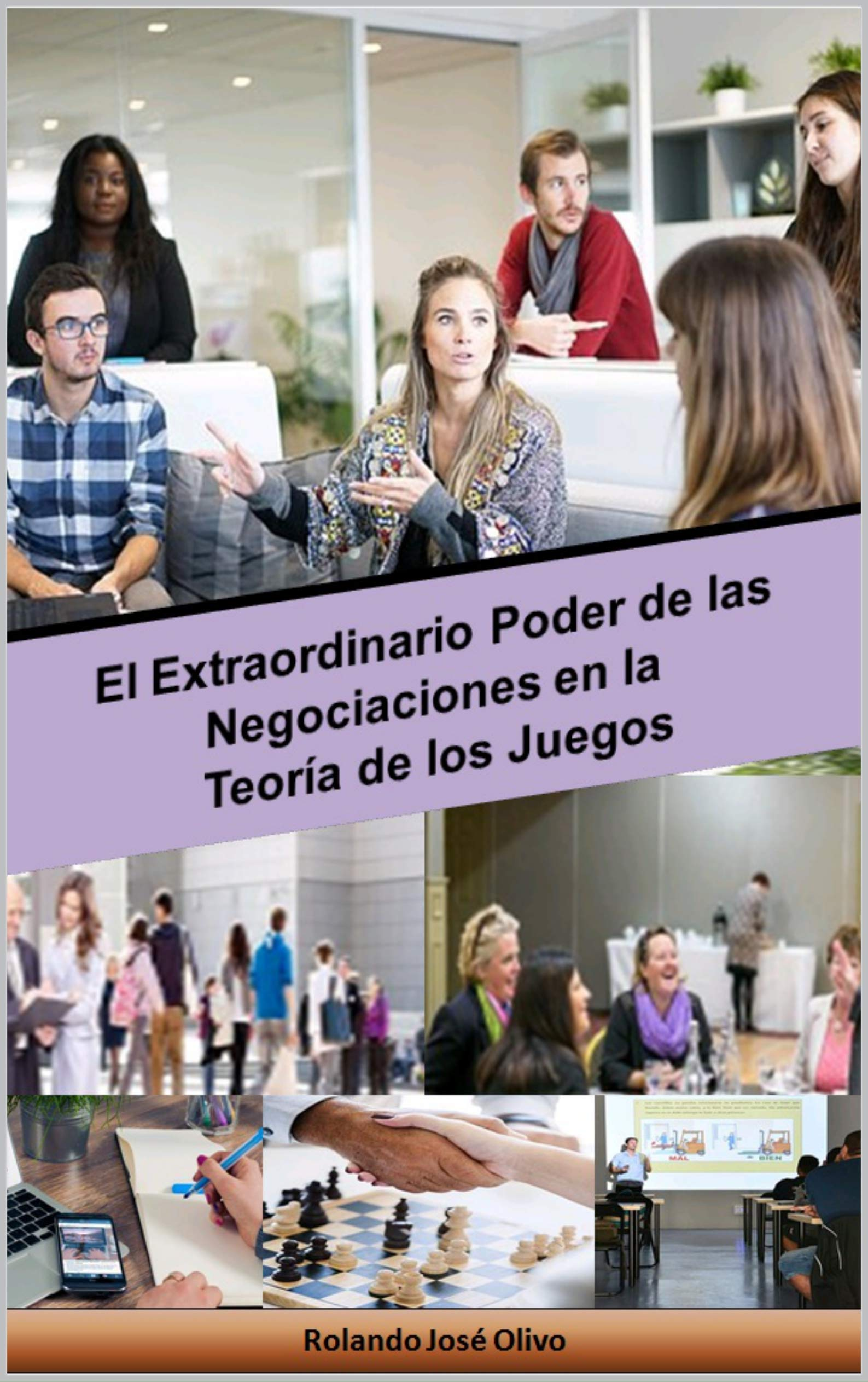 El Extraordinario Poder de las Negociaciones en la Teoría de los Juegos (Spanish Edition)