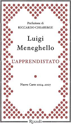 Lapprendistato: Nuove carte 2004-2007