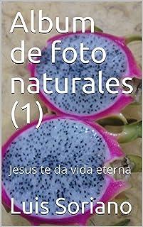 Album de foto naturales (1) : Jesus te da vida eterna (Album de fotos) (Spanish Edition)