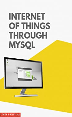 INTERNET OF THINGS THROUGH MYSQL