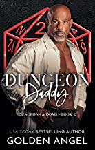 Dungeon Daddy (Dungeons and Doms Book 2)