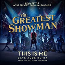 This Is Me (Dave Audé Remix) [From The Greatest Showman]