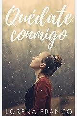 Quédate conmigo (Spanish Edition) Kindle Edition