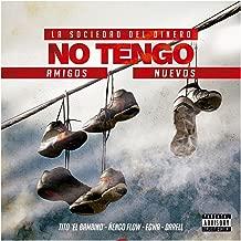 No Tengo Amigos Nuevos (feat. Egwa, Darell & Ñengo Flow) [Explicit]