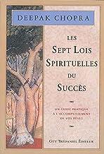 Les 7 lois spirituelles du succès