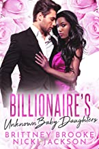 Billionaire's Unknown Baby Daughters (A BWWM Romance)