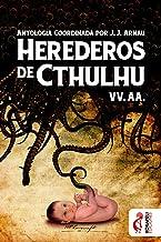 Herederos de Cthulhu (Spanish Edition)