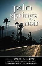 Palm Springs Noir (Akashic Noir Series)