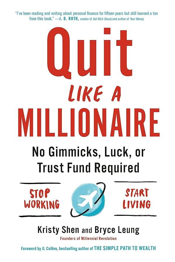 のれんさわやか長椅子Quit Like a Millionaire: No Gimmicks, Luck, or Trust Fund Required (English Edition)