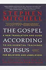 The Gospel According to Jesus: New Translation and Guide to His Essenti Kindle Edition