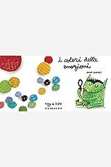 I colori delle emozioni (Italian Edition) Kindle Edition
