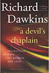 A Devil's Chaplain: Reflections on Hope, Lies, Science, and Love Kindle Edition