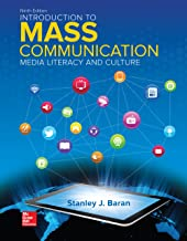 Introduction to Mass Communication: Media Literacy and Culture